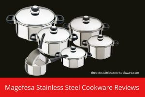 Magefesa Stainless Steel Cookware Reviews