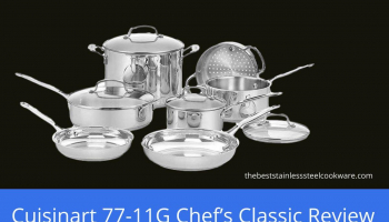 Cuisinart 77-11G Chef's Classic Stainless 11-Piece Cookware Set Review