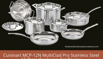 Cuisinart MCP-12N MultiClad Pro Stainless Steel 12-Piece Cookware Set Review